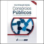 Consórcios Públicos uma Nova Perspectiva Jurídico Política