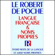 Le Robert de Poche - Langue Française & Noms Propres