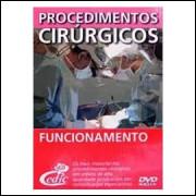 Procedimentos Cirúrgicos - Funcionamento - 5 Dvds