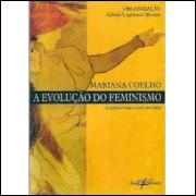 A Evolução do Feminismo - Subsídios para a Sua História