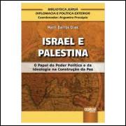 Israel e Palestina - o Papel do Poder Político