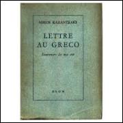 Lettre Au Greco - Souvenirs de Ma Vie