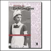 História da Enfermagem - 2ª Edição