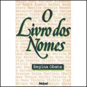 O Livro dos Nomes - Regina Obata