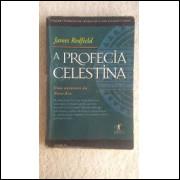 A Profecia Celestina - uma Aventura da Nova Era - James Redfield