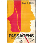 Passagens - Crises Previsíveis da Vida Adulta - Gail Sheehy