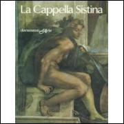 La Cappella Sistina - Eugenio Battisti