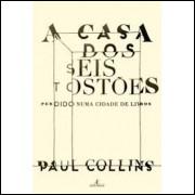 A Casa dos Seis Tostões - Paul Collins