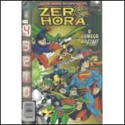 Zero Hora Nº 4 o Começo do Fim! Mini Série Retroativa - Dc Comics
