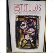 Sem Títulos - Luciane Quintanilha