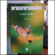Transformações - 2ª Edição - Valéria Torres