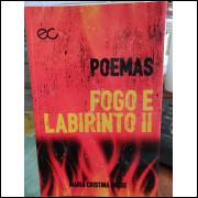 Fogo e Labirinto 2 - Poemas - Maria Cristina Drese