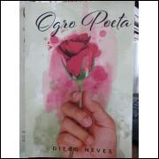 Ogro Poeta - Diego Neves