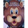 O Leão e a Sua Família - Aline Santos