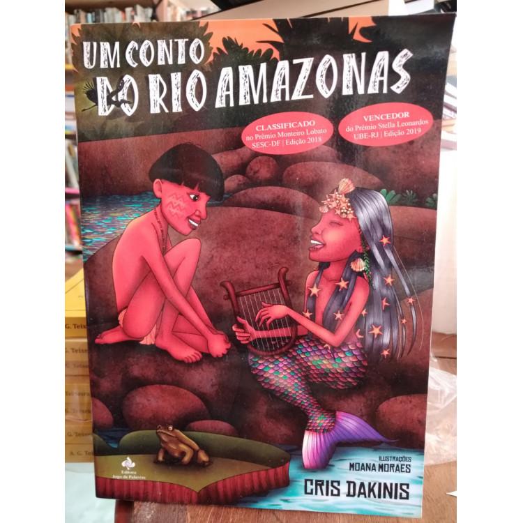Um Conto do Rio Amazonas - Cris Dakinis