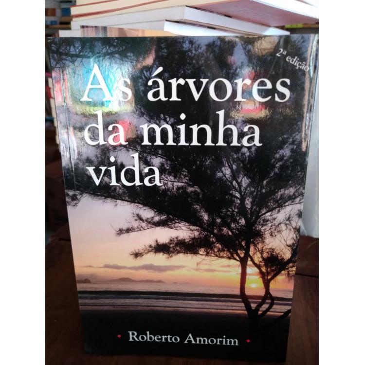 As Árvores da Minha Vida - Roberto Amorim