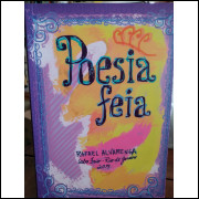 Poesia Feia - Rafael Alvarenga