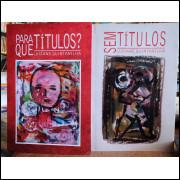 Sem Títulos - Para que Títulos? - Box 2 Livros - Luciane Quintanilha