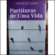Livro - Partituras de uma Vida - Viviane de Cássia