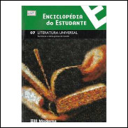 Enciclopédia do Estudante - Literatura Universal- 07