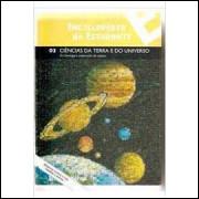 Enciclopédia do Estudante Ciência da Terra e do Universo -03