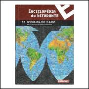 Enciclopédia do Estudante- Geografia do Mundo -20