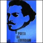 O Poeta da Liberdade - Castro Alves