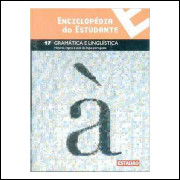 Enciclopédia do Estudante- Gramática e Linguística-  17