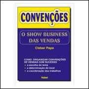 Convenções - o Show Business das Vendas