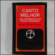 Canto Melhor - uma Perspectiva da Poesia Brasileira