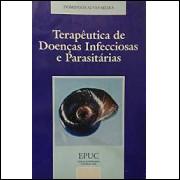 Terapêutica de Doenças Infecciosas e Parasitárias
