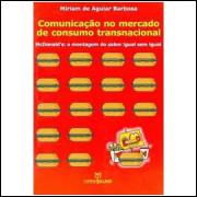 Comunicação no Mercado de Consumo Transnacional