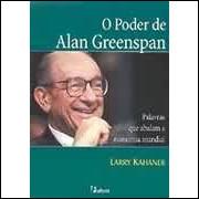 O Poder de Alan Greenspan