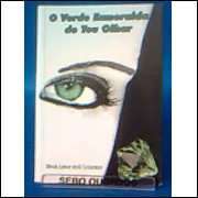 O Verde Esmeralda de Teu Olhar