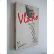 Vlado - Retrato da Morte de um Homem e de uma Época