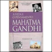 A Vida e o Pensamento Mahatma Gandhi