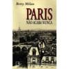 Paris Não Acaba Nunca
