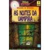 As Noites da Vampira - Coleção Girassol - 3ª Edição