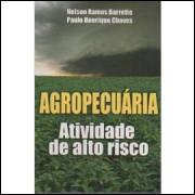 Agropecuária - Atividade de Alto Risco