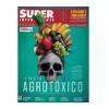 Revista Super Interessante Nº 393 - o País do Agrotóxico