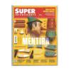 Revista Super Interessante Nº 350 - a era da Mentira