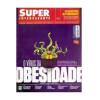 Revista Super Interessante Nº 386 - o Vírus da Obesidade