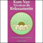 Técnicas de Relaxamento - 1ª Parte: Teoria, Preparação, Massagem
