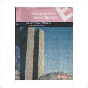 Enciclopédia do Estudante- História do Brasil- 16