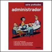 Administrador - Série Profissões