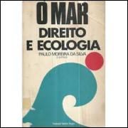 O Mar - Direito e Ecologia