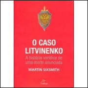 O Caso Litvinenko