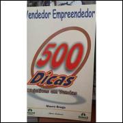 O Vendedor Emprendedor - 500 Dicas Objetivas Em Vendas
