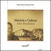 História e Cultura Afro Brasileiras - 2ª Edição