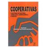 Cooperativas - Coletânea de Doutrina Legislação, Jurisprudência